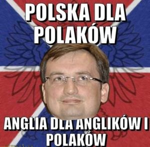 Poland for Poles - England for English and Poles